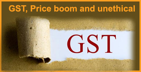 GST, Price boom and unethical