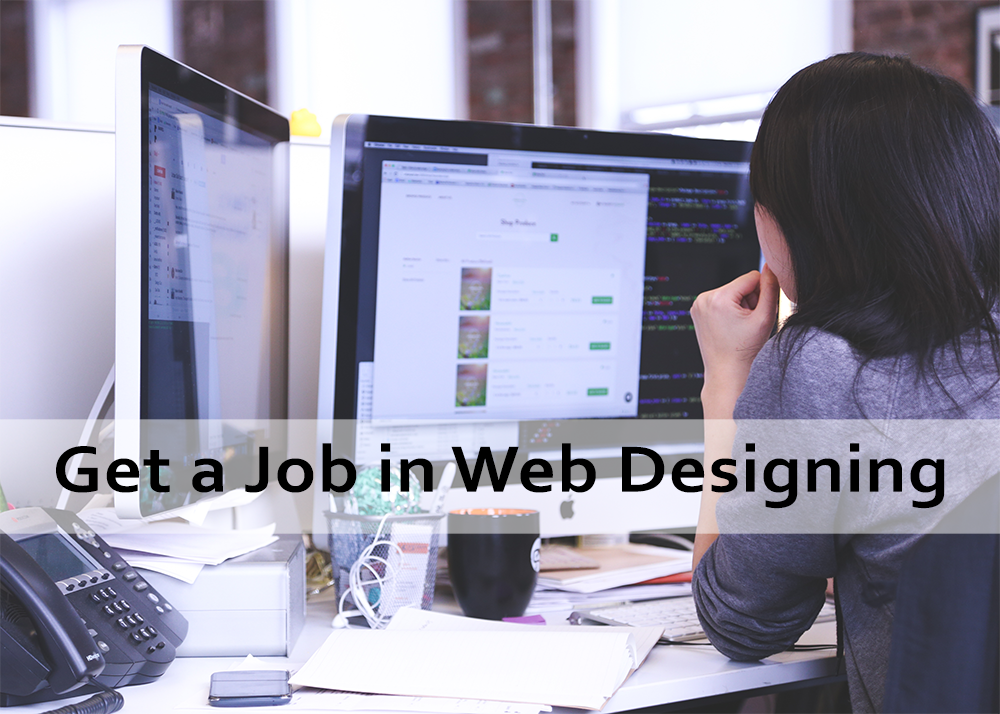 How to Get a Job in Web Design