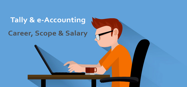 Tally & e-Accounting Career Scope